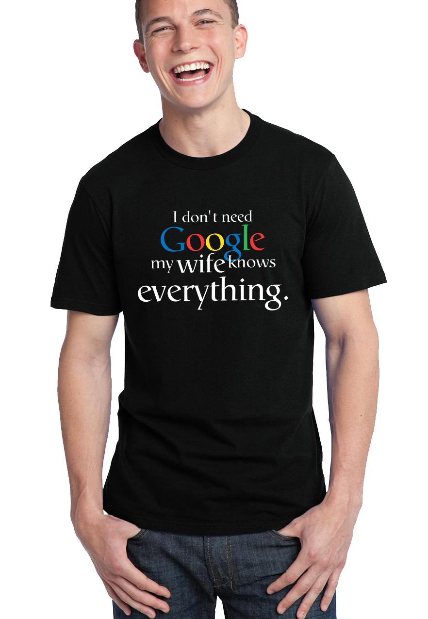 5b4e74a9a8b0 FRESHGEAR.sk Pánske tričko Nepotrebujem google moja žena vie všetko ...