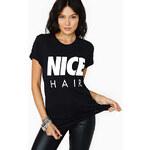 Lesara Damen-T-Shirt Nice Hair - Schwarz - M