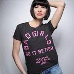 Tee-Trend Stylové tričko s potiskem - BAD GIRLS DO IT BETTER, Barva Šedě-černá, Velikost XS