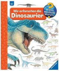 Kinderbuch Wir erforschen die Dinosaurier / Wieso Weshalb Warum RAVENSBURGER