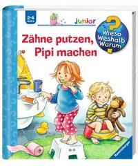 Kinderbuch Zähne putzen Pipi machen / Wieso Weshalb Warum Junior RAVENSBURGER