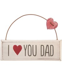 Dekorační závěsná cedulka I love you dad