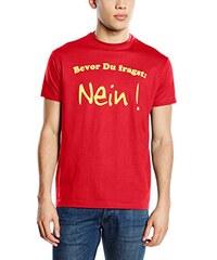 Coole-Fun-T-Shirts Herren T-Shirt Bevor du Fragst: Nein !