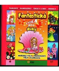 Nakladatelství SUN Fantastická kniha pro dívky