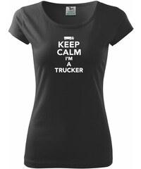 Myshirt.cz Keep calm im a trucker - Pure dámské triko - XS ( Černá )