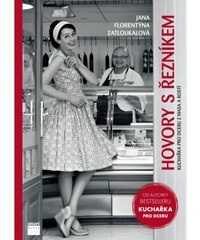 Smart Press Hovory s řezníkem - Kuchařka pro dceru z masa a kostí