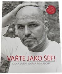 Closer Publishing s. r. o. Zdeněk Pohlreich - Vařte jako šéf