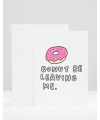 Veronica Dearly - Donut Be Leaving Me - Carte - Multi