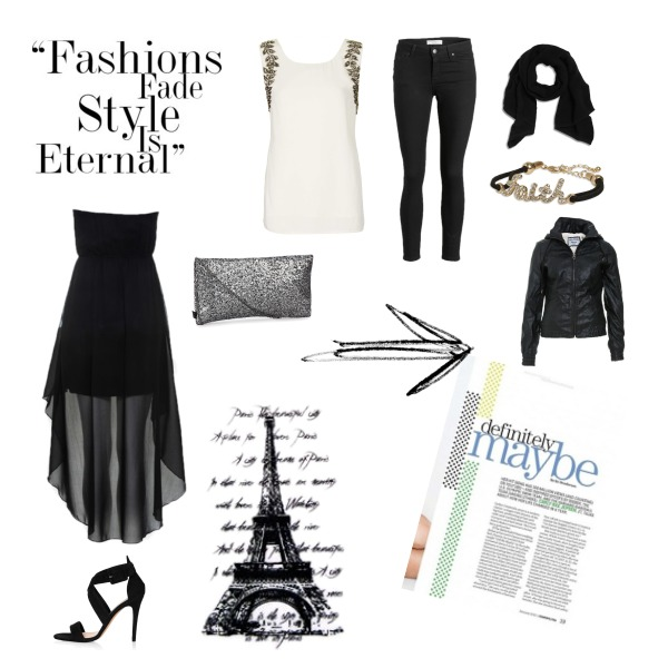 Fashions fade Style is Eternal ..