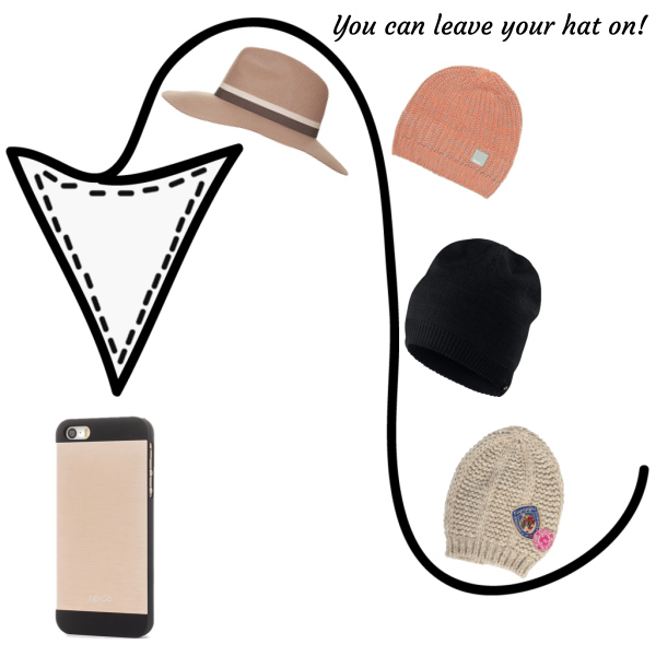 You can leave your hat on!