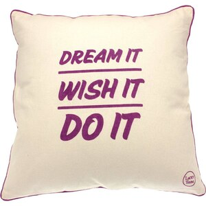 Lucky Team Dream It wish It do it - Coussin carré en coton