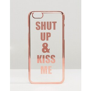 ASOS - Shut Up And Kiss Me - Coque pour iPhone 6 et 6s - Doré
