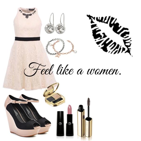 Feel like a women.