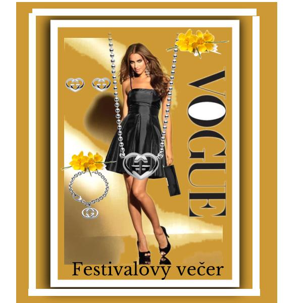 Festivalový večer....bude úžasný..