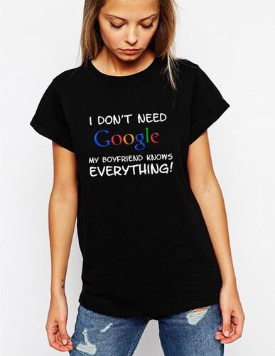 da956e6ba763 FRESHGEAR.sk Dámske tričko Nepotrebujem google môj chalan vie všetko ...