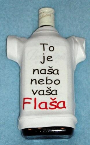 Tričko na flašku To je naša nebo vaša flaša