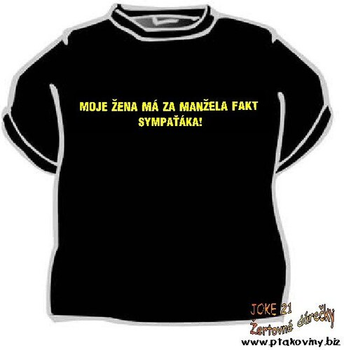 Tričko Moje žena má za manžela fakt ... Velikost 146