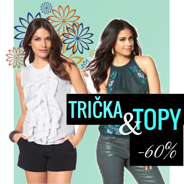 TRIČKA a TOPY -60%