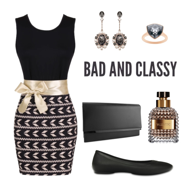 Bad and classy