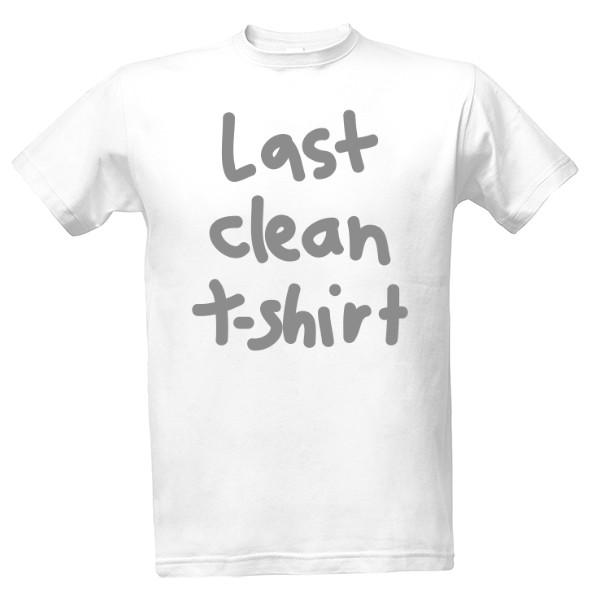 dcbbf3a7157 T-shock tričko s potiskem Last clean t-shirt pánské